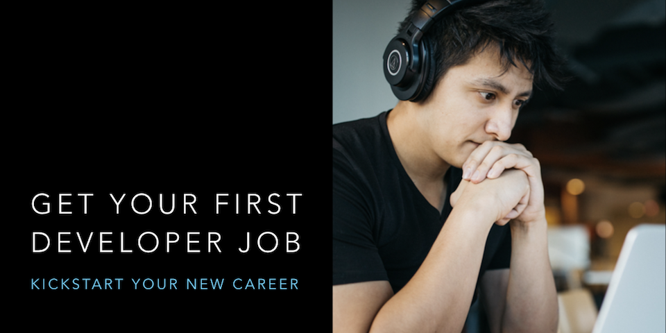 Get Your First Developer Job